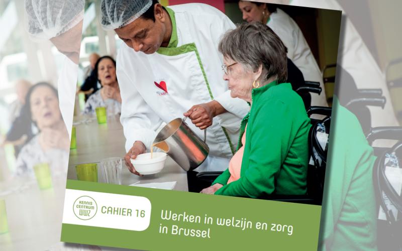 Cover cahier Werken in welzijn en zorg in  Brussel